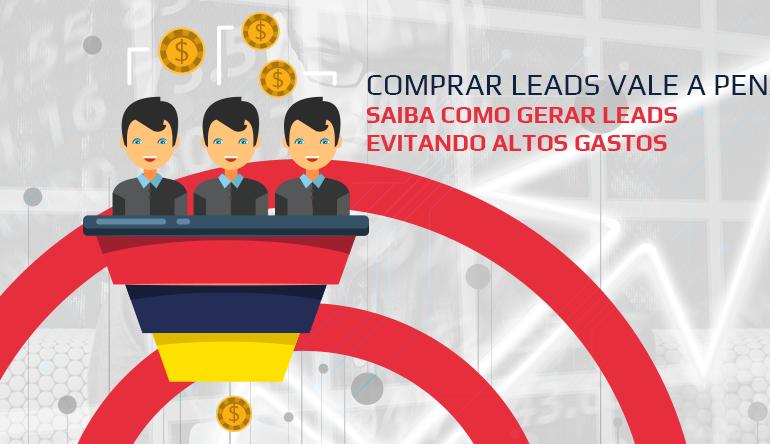 Comprar leads vale a pena?