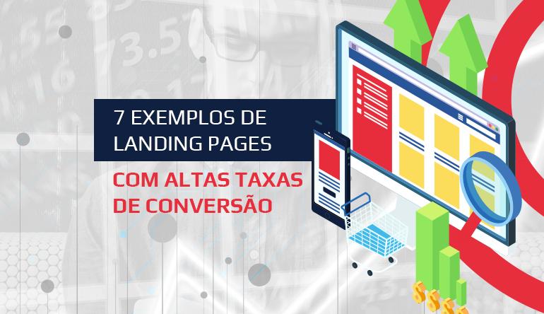 Exemplos de Landing Pages com Altas taxas de Conversão